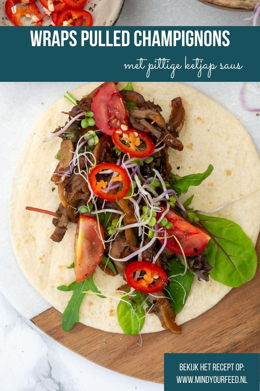 Makkelijk recept voor wraps met pulled champignons, vegetarische wraps zijn een makkelijke maaltijd zonder vlees.