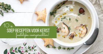 soep recepten voor Kerst, feestelijke voorgerechten, lichte soepen, feestelijke soep recepten